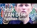 Mijk van Dijk - Live @ Funkhaus Berlin (Full Set HiRes) – ARTE Concert