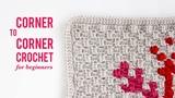 How to Corner-To-Corner Crochet (C2C) For Beginners Video Tutorial
