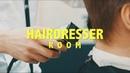 ROOM HAIRDRESSER