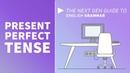 Present Perfect Tense English Grammar