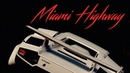 MiamiHighway Overdrive Full Album