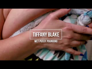 Tiffany blake - wet pussy pounding [plumperpass. bbw, big ass, big butt, big tits, blowjob, fat]