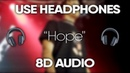 XXXTENTACION - Hope (8D Audio) 🎧(Lyrics)