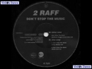 2 Raff Dont Stop The Music Raffneck Ragga 12 Inch Mix