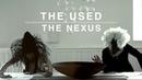 The Used The Nexus