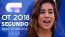 I AM WHAT I AM GRUPAL Primer pase de micros Gala 4 OT 2018