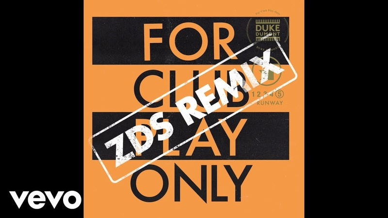 Duke Dumont - Runway (ZDS Remix Audio)