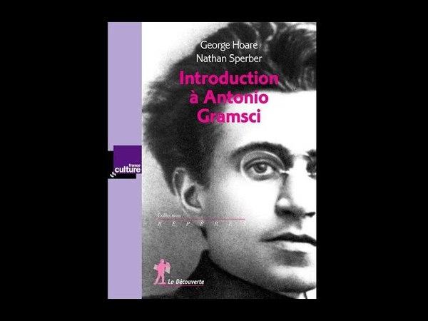 Qui est Antonio Gramsci ? (2017)