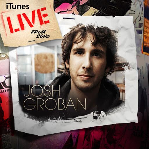 Josh Groban альбом iTunes Live From Soho