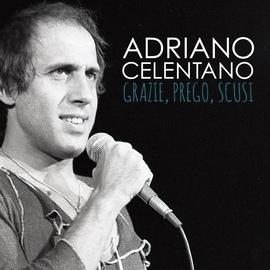 Adriano Celentano альбом Grazie, prego, scusi