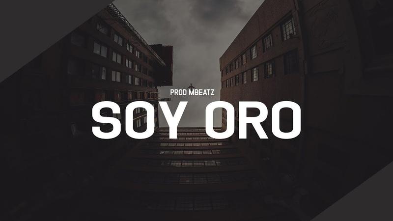 Soy oro Instrumental Hip Hop Maleanteo Beat De Rap│Mbeatz