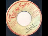 Freddie McKay - Jah Love I + version