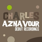 Charles Aznavour альбом Charles Aznavour: Debut Recordings