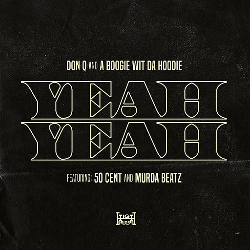 A BOOGIE WIT DA HOODIE альбом Yeah Yeah (feat. 50 Cent and Murda Beatz)