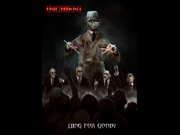 MetalRus.ru (Death Metal). INCIDENT — «Lying For Good?» (2018) [EP] [Full Album]