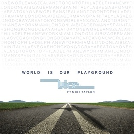 Vice альбом World Is Our Playground
