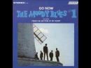 MOODY BLUES Go Now 1964 HQ