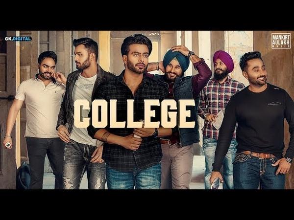 College : Mankirt Aulakh (Official Song) Singga | MixSingh | Latest Punjabi Songs 2019