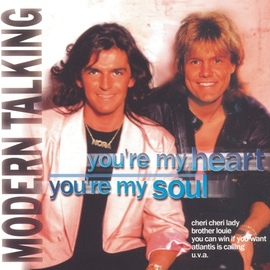 Modern Talking альбом You' re My Heart, You' re My Soul