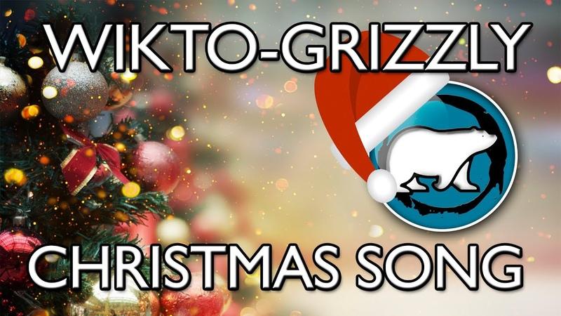 WIKTO-GRIZZLY - Christmas song Рождественский инструментал