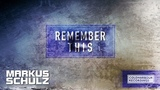 Markus Schulz - Remember This (Mark Sherry Remix)