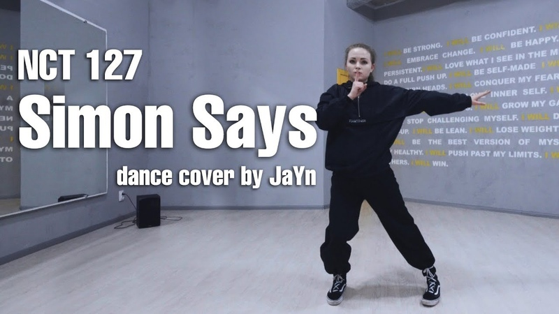 NCT 127 (엔시티 127) 'Simon Says' / dance cover by JaYn (J.Yana)
