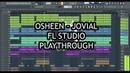 OSHEEN - JOVIAL [FL STUDIO PLAYTHROUGH]