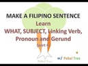 Make a filipino sentence - use of What Subject Linking Verbs Gerund
