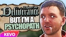 Kingdom Come: Deliverance but I am a psychopath