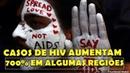 FAKE NEWS FALTA DE CAMPANHAS FALTA DE EDUCAÇÃO SEXUAL FAZEM AUMENTAR EM 700% CASOS DE HIV