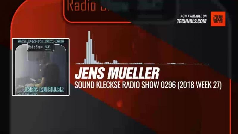 Listen Techno music with @DJ_JensMueller - Sound Kleckse 0296 (2018 Week 27) Periscope