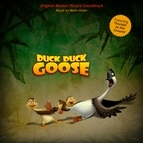 Mark Isham альбом Duck Duck Goose (Original Motion Picture Soundtrack)
