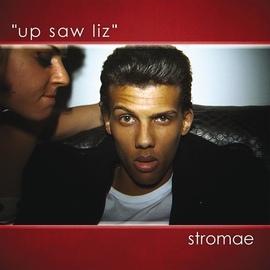 Stromae альбом Up Saw Liz