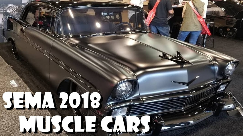 Great Muscle Car Highlights SEMA Show 2018 Las Vegas Part 1