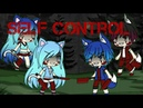 Self control    gachaverse   