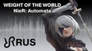 NieR Automata Weight of the World Keiichi Okabe RUS song cover