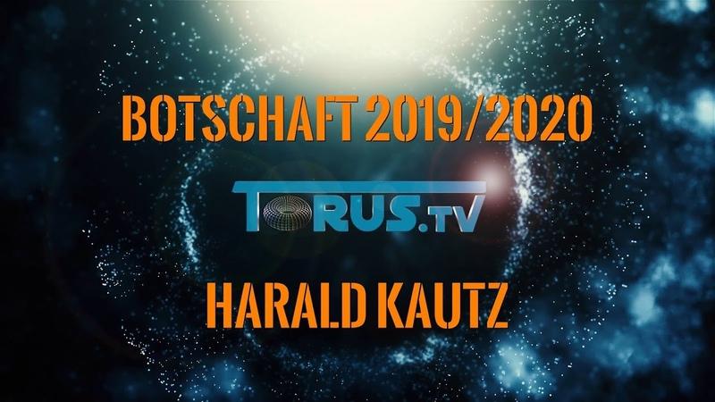 Botschaften Tipps für 2019 2020 von Harald Kautz weltlich spirituell