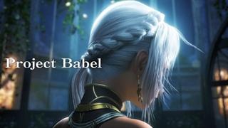 Project Babel トレーラームービー