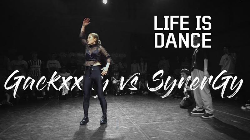 2018 LIFE IS DANCE vol.4 l Gackxxxy(Rhythm GateWaackxxy) vs SynerGy(Eun GLuna Yuna) l top 8-3