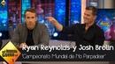 Ryan Reynolds y Josh Brolin aceptan el reto de no parpadear - El Hormiguero 3.0