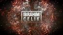 Dj ibrahim Çelik Ya lili Original mix Out Now 2018 ArabicVocalMix