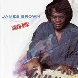 James Brown альбом Love Over-Due