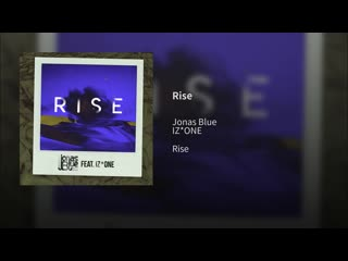 19030 Jonas Blue (feat IZ*ONE) - Rise