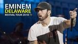 Eminem Live at Delaware, Dover Full concert HQ 60FPS Revival tour 2018
