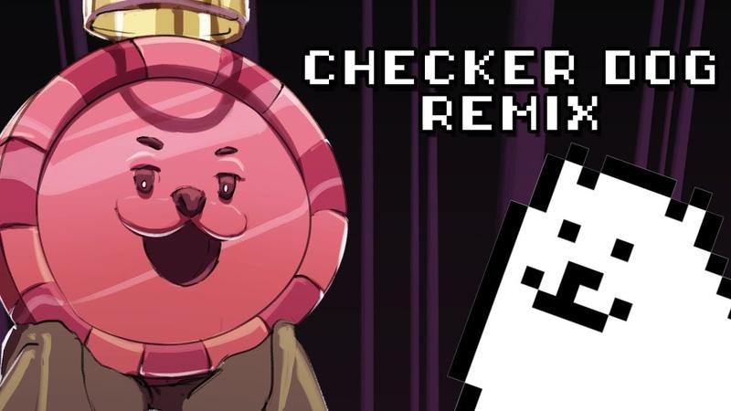 DELTARUNE - Checker Dog (Dogsong x Checker Dance Remix)