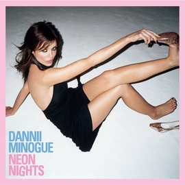 Dannii Minogue альбом Neon Nights