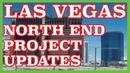 North End Las Vegas Construction Updates