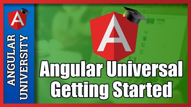 💥 Getting Started with Angular Universal (with the Angular CLI)