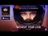 DJ Layla feat. Sianna - Without your love Single (2014)