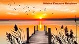 Música Zen para Relajarse con Sonidos de la Naturaleza para limpiar el Alma: Música de Meditación